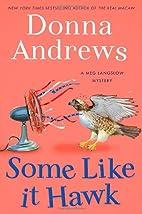 Some Like It Hawk: A Meg Langslow Mystery by…