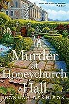 Murder at Honeychurch Hall by Hannah…