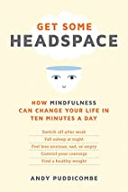Get Some Headspace: How Mindfulness Can…