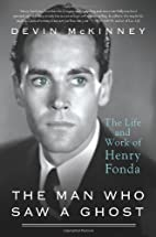 The Man Who Saw a Ghost: The Life and Work…
