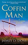 Doss, James D.: Coffin Man (Charlie Moon Mysteries)