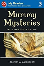 Mummy Mysteries (My Readers Level 3): Tales…