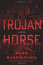 Trojan Horse: A Novel by Mark Russinovich