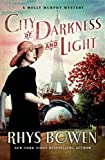 Bowen, Rhys: City of Darkness and Light (Molly Murphy Mysteries)