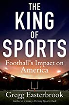 The King of Sports: Football's Impact…