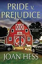Pride v. Prejudice by Joan Hess
