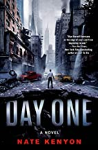 Day One: A Novel by Nate Kenyon