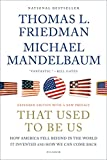 Friedman, Thomas L.: That Used to Be Us: How America Fell Behind in the World It Invented and How We Can Come Back