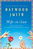Smith, Haywood: Wife-in-Law