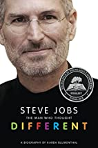 Steve Jobs: The Man Who Thought Different by…