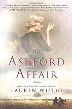 The Ashford Affair by Lauren Willig