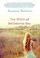 The Witch of Belladonna Bay: A Novel by…
