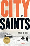 Hunt, Andrew: City of Saints: A Mystery