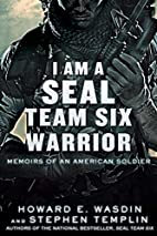 I Am a SEAL Team Six Warrior: Memoirs of an…