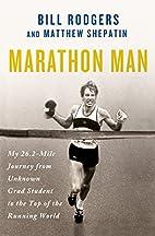 Marathon Man: My 26.2-Mile Journey from…