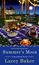 Summer's Moon (A Sweetland Novel) by Lacey…