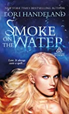 Smoke on the Water (Sisters of the Craft) by…