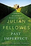 Fellowes, Julian: Past Imperfect