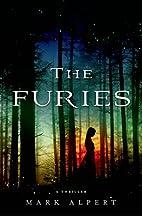 The Furies: A Thriller by Mark Alpert
