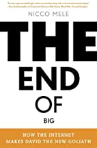 The End of Big: How the Internet Makes David…