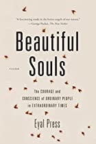 Beautiful Souls: The Courage and Conscience…