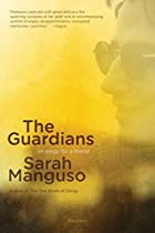 The Guardians: An Elegy for a Friend by…