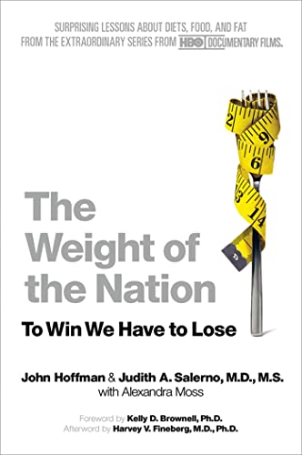 the-weight-of-the-nation-surprising-lessons-about-diets-food-and-fat-from-the-extraordinary-series-from-hbo-documentary-films