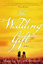 The Wedding Gift by Marlen Suyapa Bodden