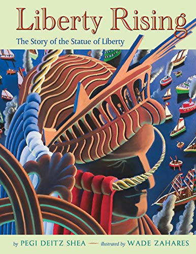 liberty-rising-the-story-of-the-statue-of-liberty
