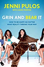 Grin and Bear It: How to Be Happy No Matter…
