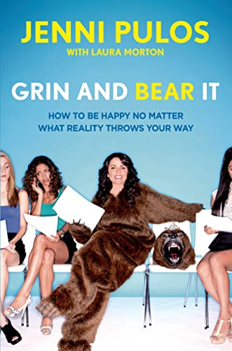 grin-and-bear-it-how-to-be-happy-no-matter-what-reality-throws-your-way