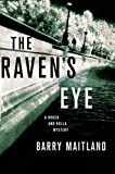 Maitland, Barry: The Raven's Eye: A Brock and Kolla Mystery (Brock and Kolla Mysteries)