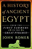 Romer, John: A History of Ancient Egypt: From the First Farmers to the Great Pyramid