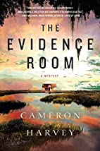 The Evidence Room: A Mystery by Cameron…