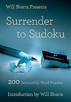 Will Shortz Presents Surrender to Sudoku:…