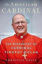 An American Cardinal: The Biography of…