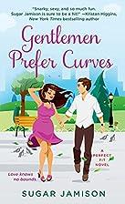 Gentlemen Prefer Curves: A Perfect Fit Novel…
