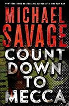 Countdown to Mecca: A Thriller by Michael…