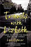 Eighner, Lars: Travels with Lizbeth: Three Years on the Road and on the Streets