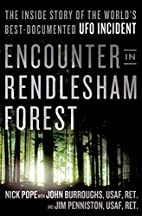 Encounter in Rendlesham Forest: The Inside…