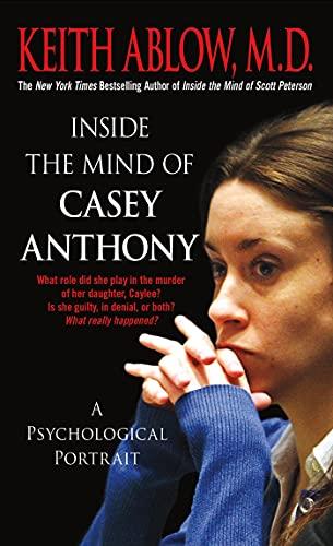 inside-the-mind-of-casey-anthony-a-psychological-portrait
