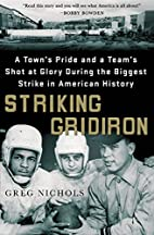 Striking Gridiron: A Town's Pride and a…