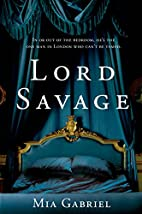 Lord Savage (The Savage Trilogy) by Mia…