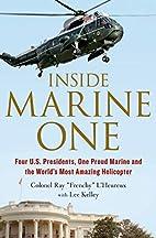 Inside Marine One: Four U.S. Presidents, One…