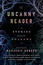 The Uncanny Reader: Stories from the Shadows…