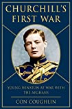 Coughlin, Con: Churchill's First War: Young Winston at War with the Afghans