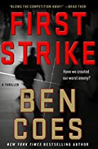 First Strike [Dewey Andreas #6] by Ben Coes