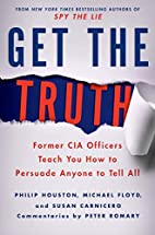 Get the Truth: Former CIA Officers Teach You…
