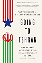 Going to Tehran: Why America Must Accept the…