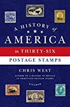 A History of America in Thirty-Six Postage…